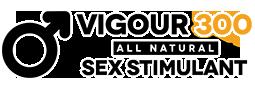 Vigour 300 – №1 секс стимулант на всички времена
